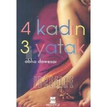 4 Kadın 3 Yatak - Abha Dawesar